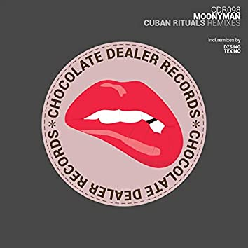 Cuban Rituals (Remixes)