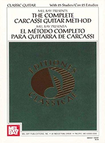 The Complete Carcassi Guitar Method: Lehrmaterial für Gitarre (Classic Guitar)