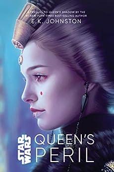 Queen's Peril by [E. K. Johnston]