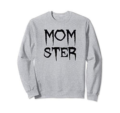 Halloween für Mama, Mutter - MOMSTER Sweatshirt