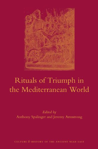 Rituals of Triumph in the Mediterranean World (Culture and History of the Ancient Near East)