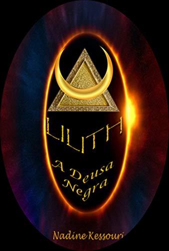 Lilith: A Deusa Negra