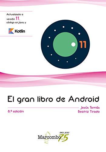El gran libro de Android 8ªEd. (Spanish Edition)