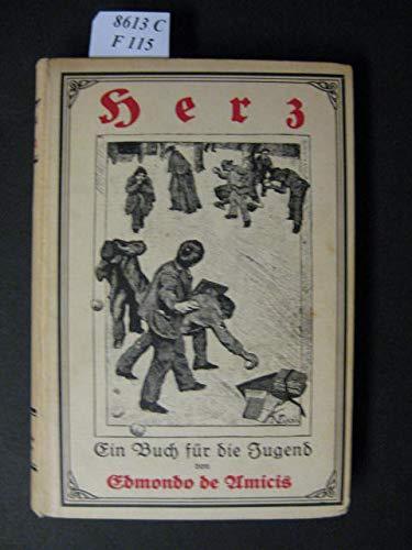 Herz. Ein Buch für die Jugend. Autorisierte Übersetzung von Raimund Wülster.