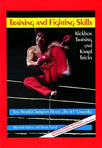 Training and Fighting Skills: Kickbox...