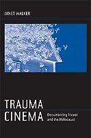 Trauma Cinema
