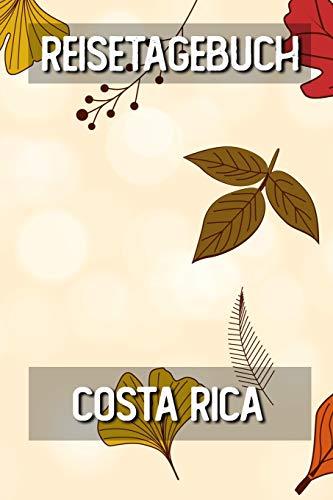 Reisetagebuch Costa Rica: Reisejournal für den Urlaub - inkl. Packliste | Erinnerungsbuch für Sehenswürdigkeiten & Ausflüge | Notizbuch als Geschenk, Abschiedsgeschenk