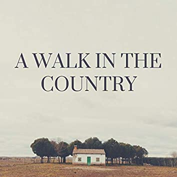A Walk in the Country