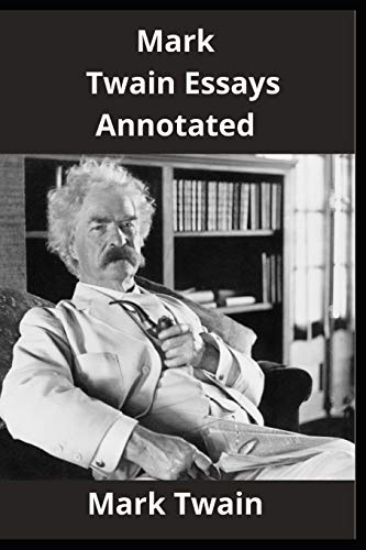 Mark Twain Essays Annotated