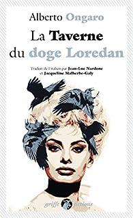 La taverne du doge Loredan par Ongaro