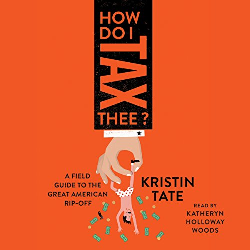 How Do I Tax Thee? audiobook cover art