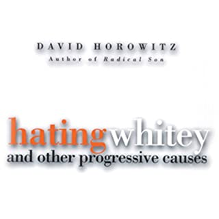 Hating Whitey and Other Progressive Causes cover art