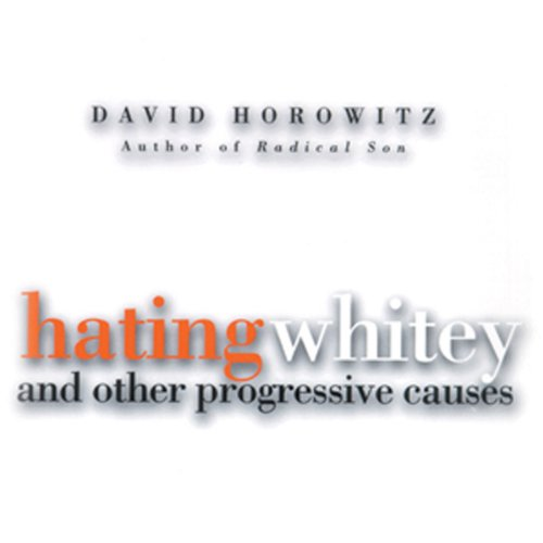 Hating Whitey and Other Progressive Causes audiobook cover art