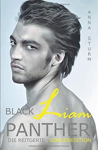 BLACK PANTHER - Liam: SONDEREDITION . Die Reitgerte (BLACK PANTHER Serie, Band 3)