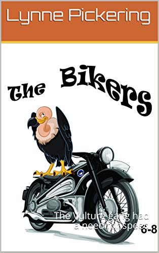 The Bikers: The Vulture gang had a need for speed (English Edition)