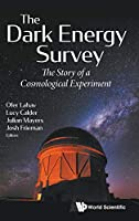 The Dark Energy Survey: The Story of a Cosmological Experiment