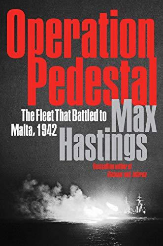 Image of Operation Pedestal: The Fleet That Battled to Malta, 1942