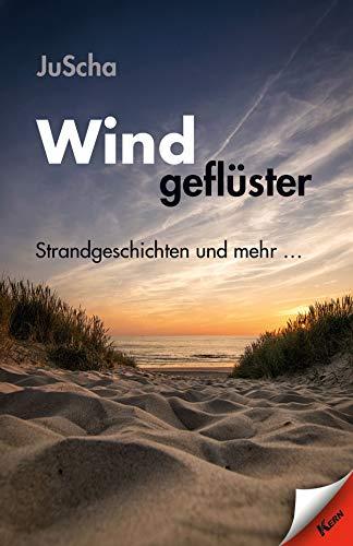 Windgeflüster: Strandgeschichten und mehr... (German Edition)