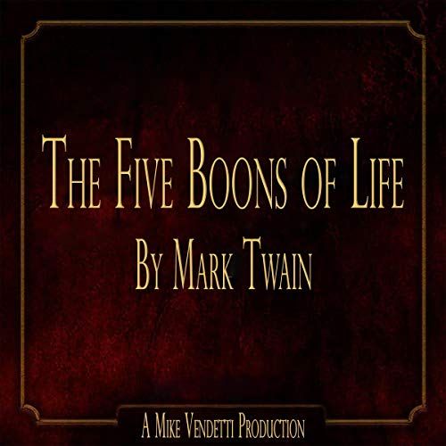 Couverture de The Five Boons of Life