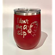 I Don't Give a Sip Red Laser Engraved Polar Camel 12oz insulated tumbler stemless wine cup w/Clear Lid Stainless Steel