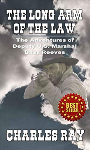 The Long Arm of the Law: A Classic Western (English Edition)