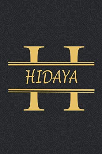 HIDAYA: Personalized name Notebook HIDAYA, Gold & Black Notebook for Women & Girls Named HIDAYA Gift Idea, Office Lined Journal to Write in, Employee ... Letter HIDAYA Initial Monogram Notebook