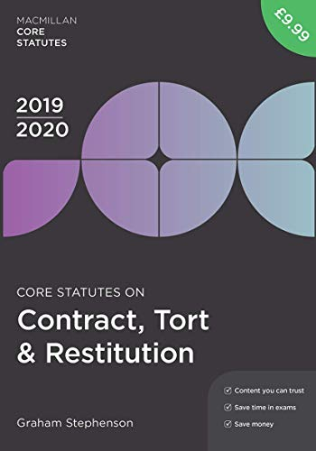 Core Statutes on Contract, Tort & Restitution 2019-20 (Macmillan Core Statutes)