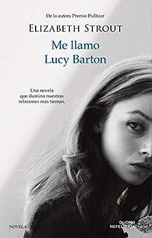 Me llamo Lucy Barton (NEFELIBATA) PDF EPUB Gratis descargar completo