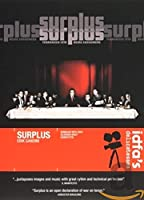 Surplus: Terrorized Into Being Consumers [DVD]
