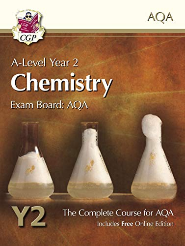 A-Level Chemistry for AQA: Year 2 Student Book with Online Edition (CGP A-Level Chemistry)