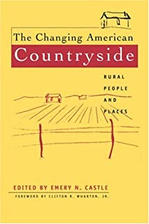 The Changing American Countryside: Rural People and Places