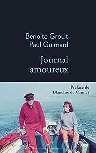 Journal amoureux par Benoîte Groult