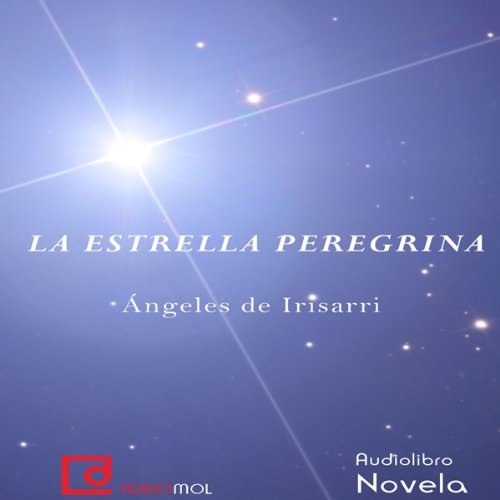 La estrella peregrina [The Pilgrim Star] audiobook cover art