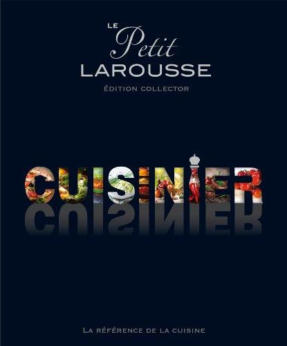 Le Petit Larousse illustré cuisinier