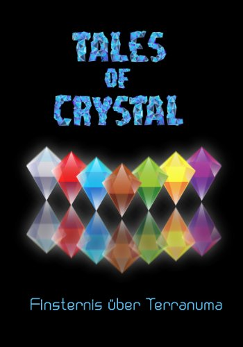 Tales of Crystal Finsternis über Terranuma (German Edition)