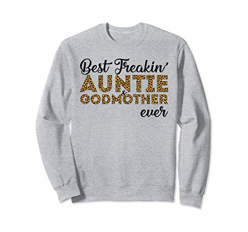 Best Freakin' Auntie & Godmother Ever Leopard Plaid Sweatshirt