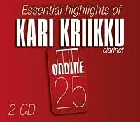 Essential Highlights of Kari Kriikku by MOLTER / MOZART / CRUSELL (2010-04-27)