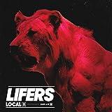 LIFERS [Explicit]