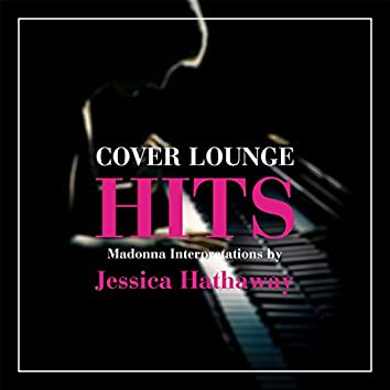 Cover Lounge Hits - Madonna Interpretations by Jessica Hathaway