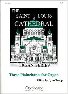 Three Plainchants for Organ, Set 1 - Organ