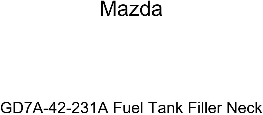 Houston Mall Mazda GD7A-42-231A Luxury Fuel Tank Neck Filler