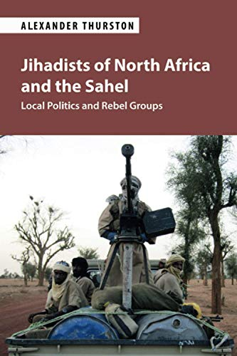 Compare Textbook Prices for Jihadists of North Africa and the Sahel  ISBN 9781108726863 by Thurston, Alexander
