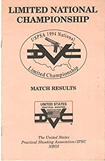 USPSA 1994 National Limited Championship Match Results
