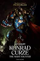 Konrad Curze: The Night Haunter (12) (The Horus Heresy: Primarchs)