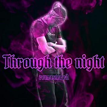 Through the night (Remastered)