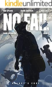 No Fail: A Military Science Fiction Thriller (Dark Operator Book 3)