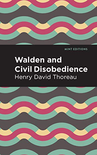 Walden and Civil Disobedience (Mint Editions) (English Edition)