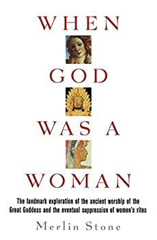 Paperback When God Was a Woman Book