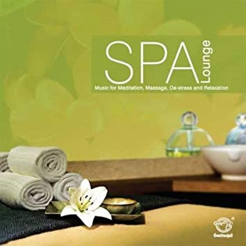 Spa Lounge [Music for Meditation, Massage, De-stress and Relaxation]