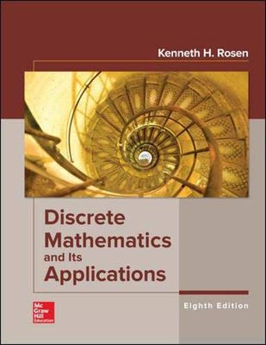 Compare Textbook Prices for Discrete Mathematics and Its Applications 8 Edition ISBN 9781259676512 by Rosen, Kenneth